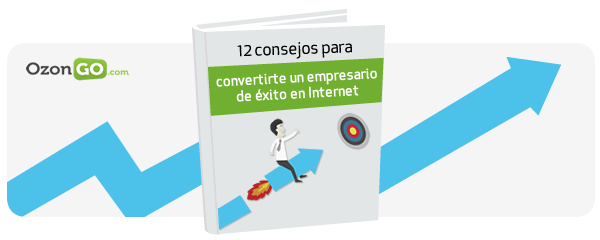 12 consejos para convertirte en un empresario de éxito en Internet